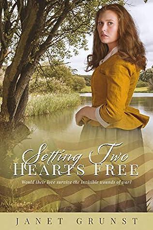 Setting Two Hearts Free (A Heart Set Free #3)