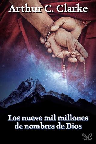 Los nueve mil millones de nombres de Dios by Arthur C. Clarke