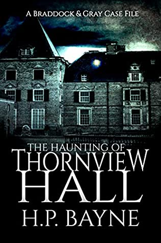 The Haunting of Thornview Hall