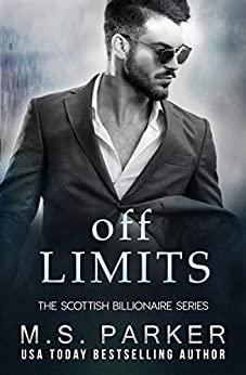 Off Limits (The Scottish Billionaire #1)