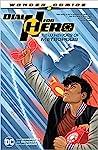 Dial H for Hero Vol. 2: New Heroes of Metropolis