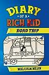 Diary of a Rich Kid: Road Trip