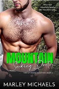 Mountain Seeking Doctor (Men of Moose Mountain #1)