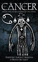 Cancer: Speculative Fiction inspired by the Zodaic (The Zodiac Series Book 7)