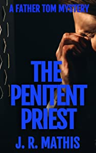 The Penitent Priest (Father Tom #1)