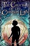 Quicksilver & Brimstone (The Crucible of the Crimson Lion, #1)