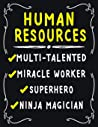 Human Resources Multi-Talented Miracle Worker Superhero Ninja Magician: Human Resources Weekly Monthly 2020 Planner Organizer,Calendar Schedule,Inspirational Quotes Includes Quotes & Holidays