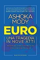 Euro. Una tragedia in nove atti
