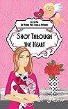 Shot Through The Heart (The Vivienne Finch Magical Mysteries Book 5)