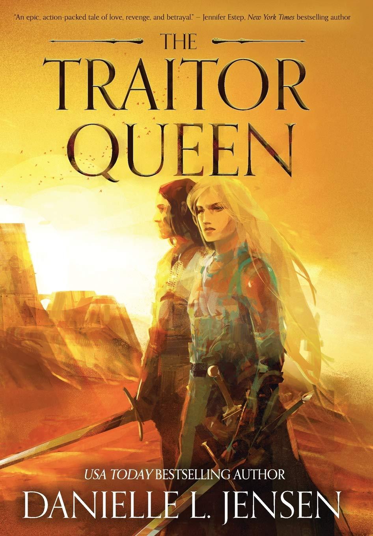 The Traitor Queen (The Bridge Kingdom, #2)