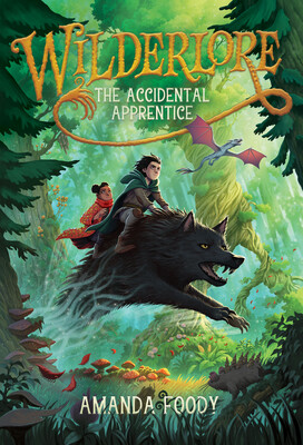 The Accidental Apprentice (Wilderlore, #1)