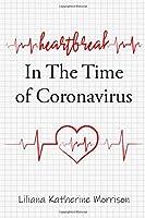 Heartbreak In The Time of Coronavirus