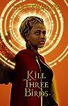 Kill Three Birds (Kingdom of Aves Mystery #1)