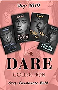 The Dare Collection May 2019: Forbidden to Taste / On Her Terms / Make Me Yours / Take Me On