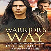 Warrior's Way (Coulter and Woodard, #1)