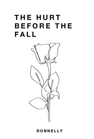 The Hurt Before the Fall