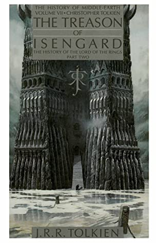 The Treason of Isengard by J.R.R. Tolkien