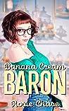Banana Cream Baron (Sugar & Spice #3)