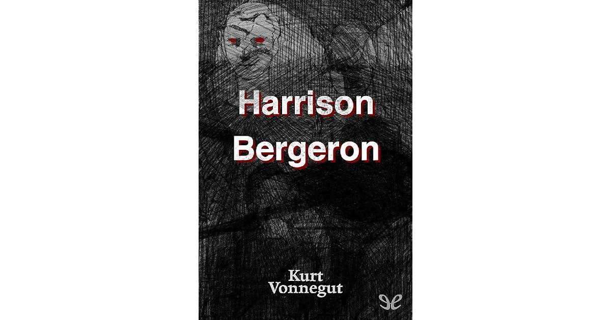 Ebook Harrison Bergeron By Kurt Vonnegut Jr