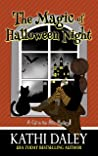 The Magic of Halloween Night (Book 5 A Cat in the Attic Mystery)