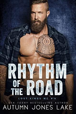 Rhythm of the Road (Lost Kings MC, #16)