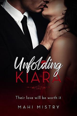 Unfolding Kiara (The Unfolding Duet #2)