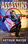 Assassins: Superpower Chronicles Book 5