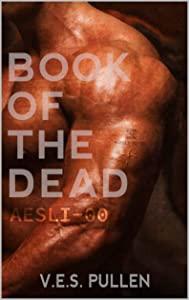 Book of the Dead: AESLI-00 (The JAK2 Cycle, #1)