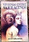Viviendo entre Sarracenos by Connie Tapia Monroy