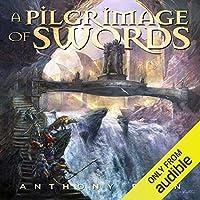 A Pilgrimage of Swords (The Seven Swords #1)