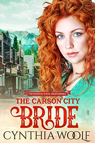 The Carson City Bride (The Marshals Mail Order Brides, #1)
