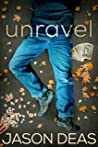 unravel (Burt Bigsley Mystery Book 2)