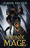 Ultimate Mage (Ultimate Mage #1)