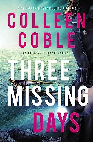 Three Missing Days (The Pelican Harbor, #3)