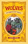 The Wolves of Greycoat Hall