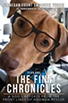 The Finn Chronicles: Year One: A dog's reports from the front lines of hooman rescue