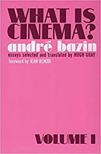 What is Cinema?: Volume I