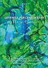 Seventy Percent Water