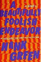 A Beautifully Foolish Endeavor (The Carls, #2)