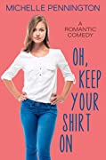 Oh, Keep Your Shirt On (Shaped By Love #2)