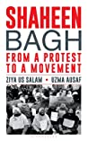 Shaheen Bagh: From a Protest to a Movement
