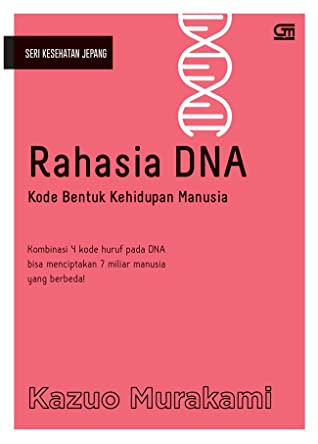 Rahasia DNA: Kode Bentuk Kehidupan Manusia