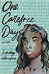 One Carefree Day by Whitney Amazeen