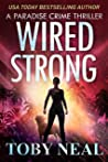 Wired Strong (Paradise Crime #12)