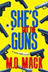 She's Got the Guns (The Suite #45 Series, Book 1)