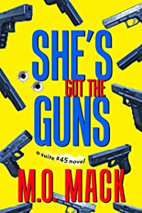 She's Got the Guns (The Suite #45, #1)