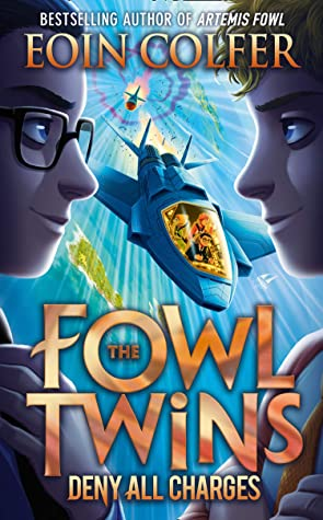 Deny All Charges (The Fowl Twins #2)