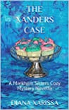 The Xanders Case (A Markham Sisters Cozy Mystery Book 24)