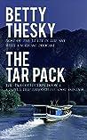 The Tar Pack: The Tar Collection Book 4: A Power Trip Through Ecuador And Laos