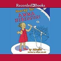Hooray for Anna Hibiscus! (Anna Hibiscus, #2)